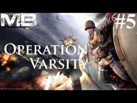 Nostalgia: MoHA - Operation Varsity