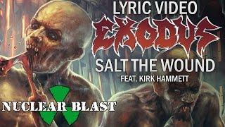 EXODUS - Salt The Wound (LYRIC VIDEO)