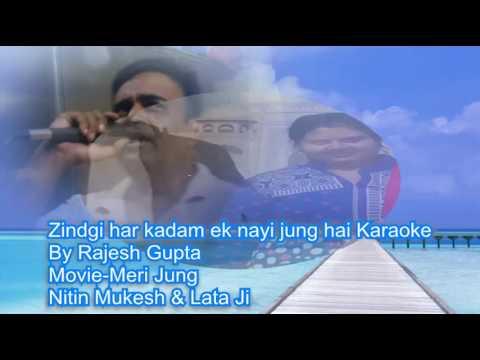Zindgi har kadam ek nayi Jung karaoke only for male singer by Rajesh Gupta