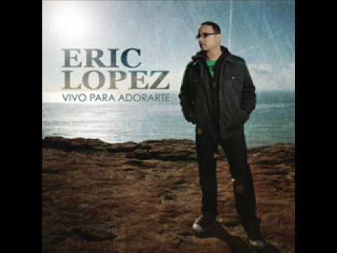 Eric lopez -Acercame