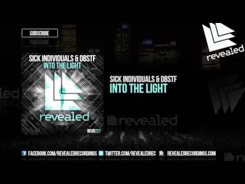 SICK INDIVIDUALS & DBSTF - Into The Light [OUT NOW!] #1