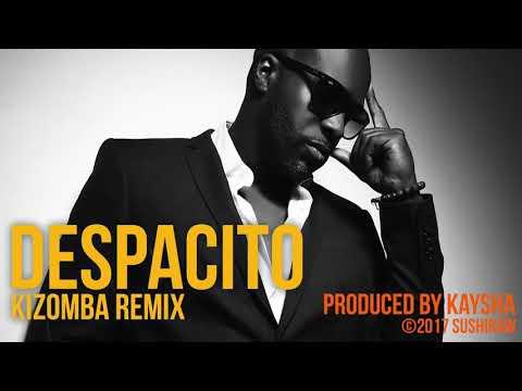 Kaysha - Despacito | Kizomba Remix | Luis Fonsi & Justin Bieber