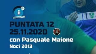 HandballTalk - Puntata 12: con Pasquale Maione
