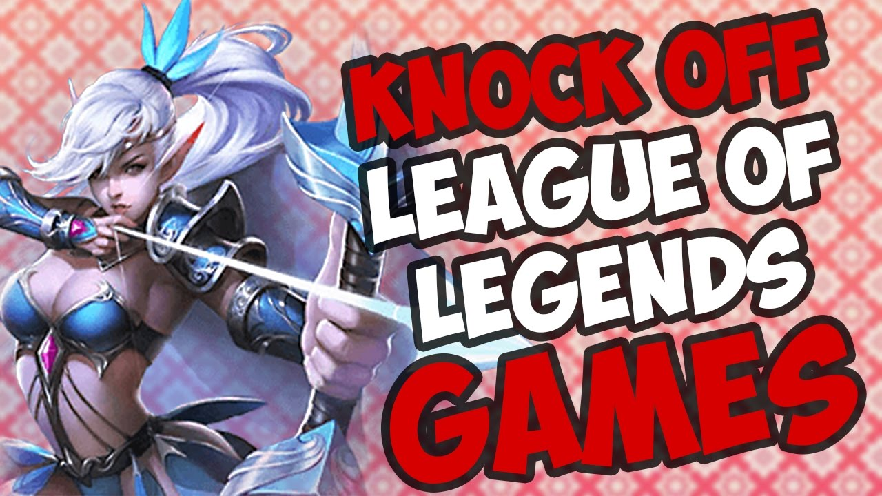 Knock Off League of Legends Games