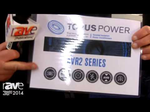 ISE 2014: Torus Power Shows AVR2 Series of Toroidal Isolation Power Conditioning Units