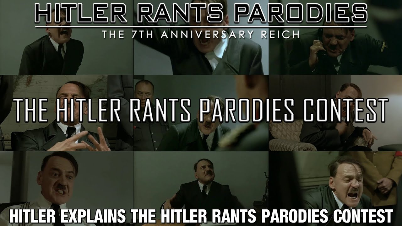 The Hitler Rants Parodies Contest 2015