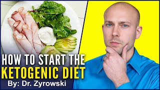 How To Start The Ketogenic Diet 2018 | What You Must Know!