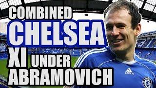 Combined CHELSEA XI Under Abramovich