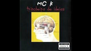 MCK - A téknika, as kausas e as konsekuências