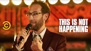 Ari Shaffir - Smuggling Weed - This Is Not Happening - Uncensored