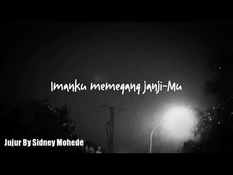 Jujur (Dengan Lirik) Sidney Mohede