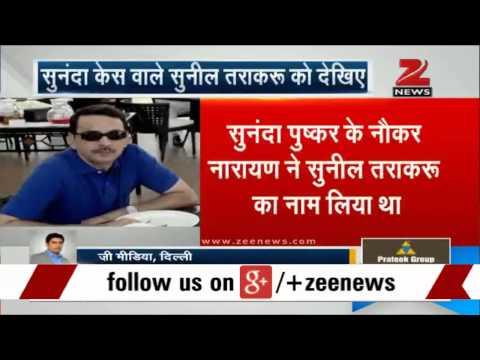 Sunanda Pushkar death case: SIT quizzes Sunil Trakru