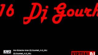 Mon Bolacha Amar Dj Gourhati A G Mix
