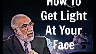 How To Get Light At Your Face ? | Sheikh Omar Abdelkafy