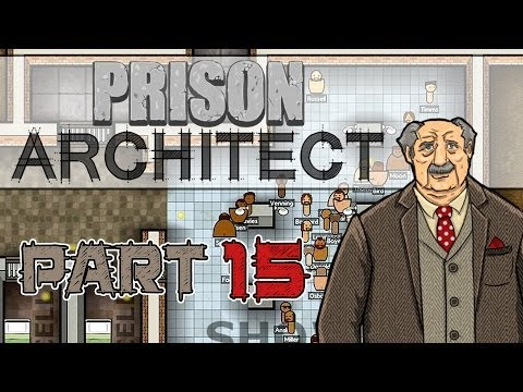 Creepy Tunnel (Prison Architect Gameplay | Part 15)