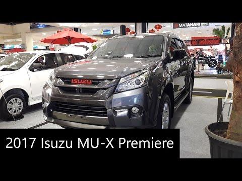 2017 Isuzu MU-X Premiere - Exterior and Interior Walkaround