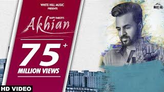 New Punjabi Sad Song 2018  AKHIAN Official Video H