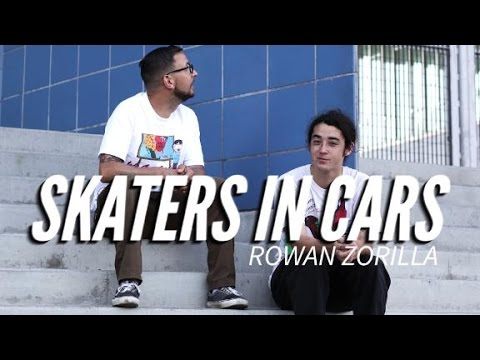 Skaters In Cars: Rowan Zorilla