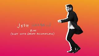 Josh Groban with Sarah McLachlan - Run (Official Audio)