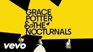 Watch Grace Potter  The Nocturnals Never Go Back video