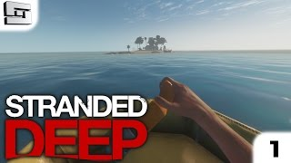 STRANDED DEEP GAMEPLAY : Paradise!!! E1