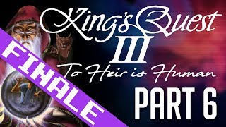 [Kings Quest III] PART 6: A Song of Mist and Fire