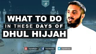 What to do in the days of Dhul Hijjah? – Abu Abdissalam