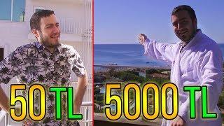 50 TL VS 5000 TL OTEL