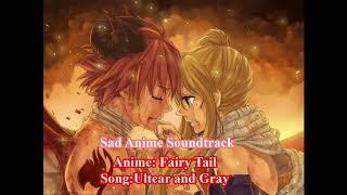 Sad Anime Soundtrack: Ultear and Gray