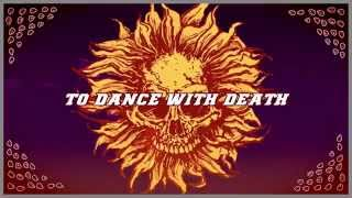 SUNFLOWER DEAD - Dance With Death (Lyric Video)