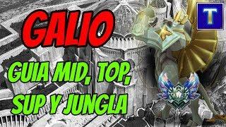 GALIO GUÍA MID, SUP, TOP Y JUNGLA   ¡CC, Daño y Tanque en un mismo Campeón!   TenYasha LOL