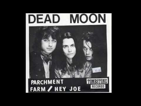 Dead Moon - Hey Joe