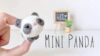 DIY Needle Felt Panda Tutorial - Miniature Plush tutorial