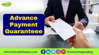 Advance Payment Guarantee - APG | Bronze Wing Trading L.L.C.