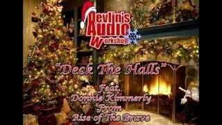 Deck the Halls feat. Donnie Kimmerly of Rise of the Brave