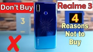 Don't Buy Realme 3 Before Watching This Video l 4 Problems With Realme 3