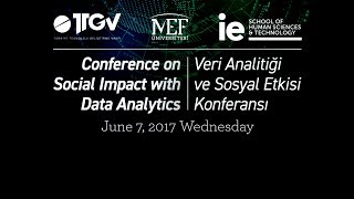 Veri Analitiği ve Sosyal Etkisi Konferansı | TTGV, MEF Üniversitesi, IE Human Science and Technology
