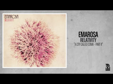 Emarosa - A City Called Coma Part II