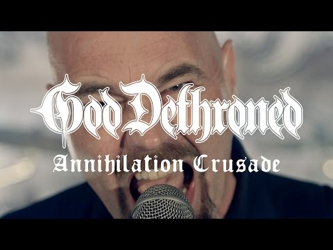 "God Dethroned ""Annihilation Crusade"" (OFFICIAL VIDEO)"