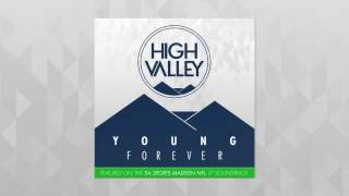 High Valley Young Forever