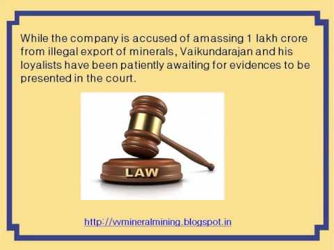 We Have The Legal Documents To Mine And Export VV Minerals India