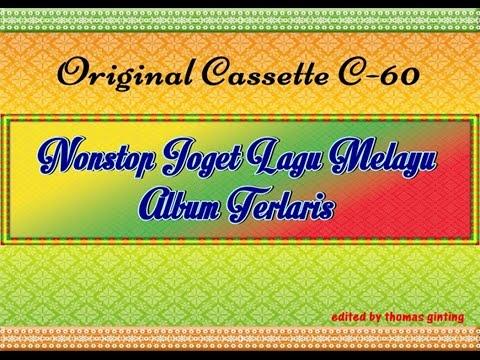 Download Lagu Nonstop Joget Lagu Melayu Album Terlaris (Original Cassette) MP3 Free