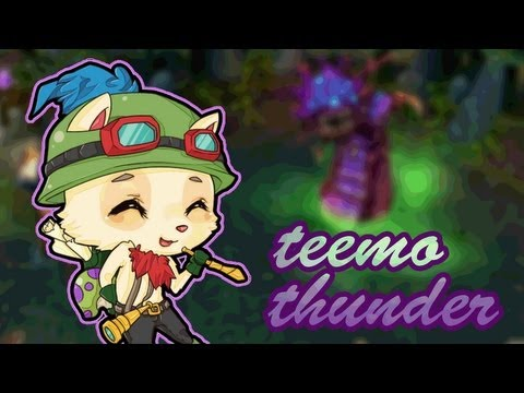 League of Legends : Teemo Thunder