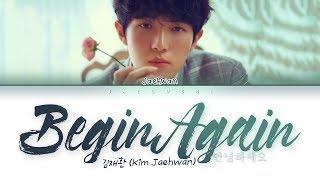 김재환 (Kim Jaehwan) - 안녕하세요 (Begin Again) (Lyrics Eng/Rom/Han/가사)