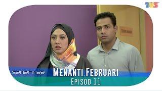 Samarinda   Menanti Februari   Episode 11