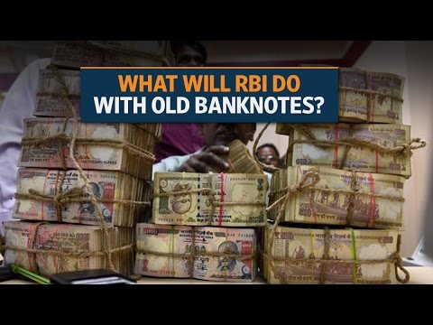 What will RBI do with old Rs 500 and Rs1,000 banknotes?