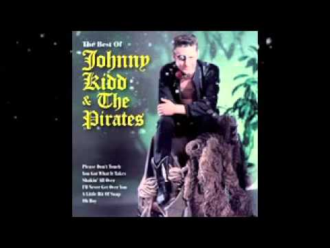 Johnny Kidd and the Pirates - If You Were The Only Girl In The World