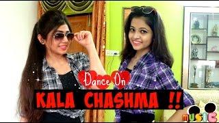 Kala Chashma | Baar Baar Dekho | Full Song | Dance Cover | Shweta and Manvi