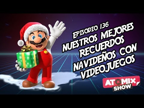 Nuestros mejores recuerdos navideños con videojuegos ? #AtomixShow 136