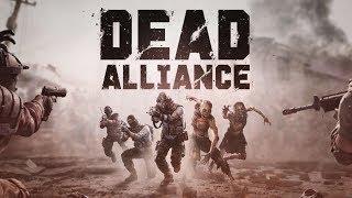 Dead Alliance Episode 1